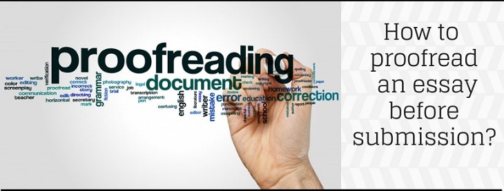 How to proofread an Essay before submission?