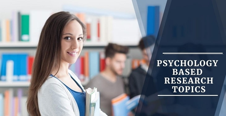 Psychology Based Research Topics