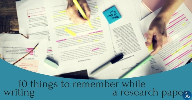 10 Things to Remember While Writing a Research Paper