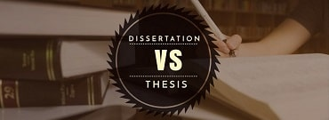Dissertation vs Thesis