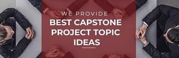 Best Capstone Project Topic Ideas