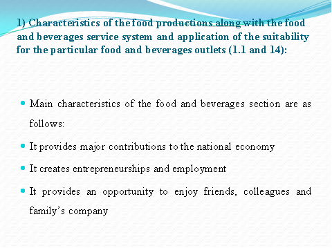 Characteristics of the food productions