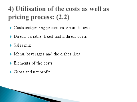 Utilisation of the costs as well as pricing process
