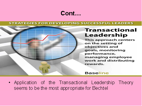 Application of Transactional leadership theory