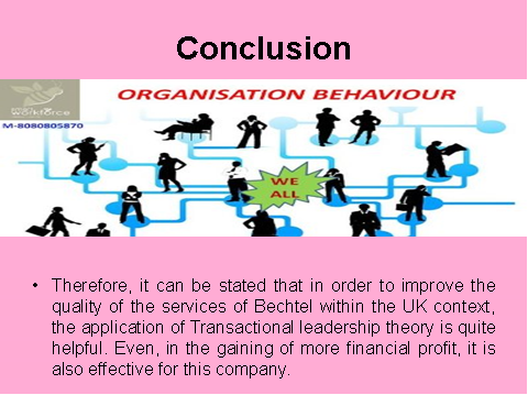 Conclusion of Transactional leadership theory